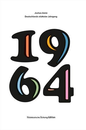 Buch »1964: Deutschlands stärkster Jahrgang«