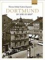 Buch »Dortmund so wie es war«