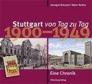 Buch »Stuttgart von Tag zu Tag: 1900 bis 1949 «