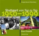 Buch »Stuttgart von Tag zu Tag: 1950 bis 1999 «