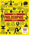 Buch »Das Philosophie-Buch: Große Ideen und ihre Denker«