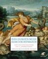 Buch »Das europäische Geschichtsbuch: Von den Anfängen bis ins 21. Jahrhundert«
