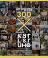 Buch »300 x Karlsruhe: Gesichter einer Stadt«