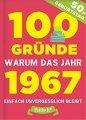Buch »100 Gründe, warum das Jahr 1967 einfach unvergesslich bleibt«