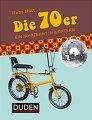 Buch »Die 70er. Ein Jahrzehnt in Wörtern«
