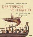 Buch »Der Teppich von Bayeux. Ein mittelalterliches Meisterwerk«