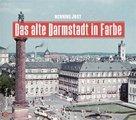 Buch »Das alte Darmstadt in Farbe«