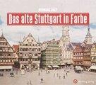 Buch »Das alte Stuttgart in Farbe«