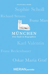 Buch »München. Eine Stadt in Biographien«