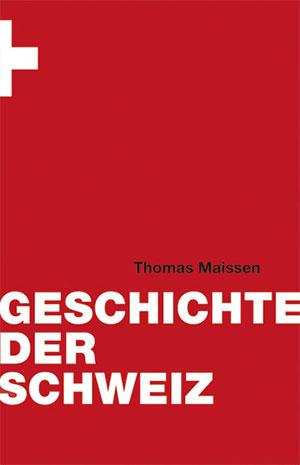 Buch »Geschichte der Schweiz«