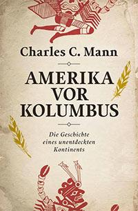 Buch »Amerika vor Kolumbus: Die Geschichte eines unentdeckten Kontinents«