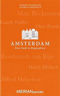 Buch »Amsterdam. Eine Stadt in Biographien«
