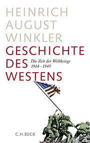 Buch »Geschichte des Westens: Die Zeit der Weltkriege 1914–1945«