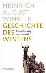 Buch »Geschichte des Westens: Vom Kalten Krieg zum Mauerfall«