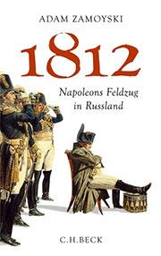 Buch »1812: Napoleons Feldzug in Russland«