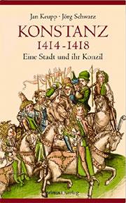Buch »Konstanz 1414-1418: Eine Stadt und ihr Konzil«