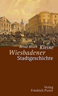 Buch »Kleine Wiesbadener Stadtgeschichte«