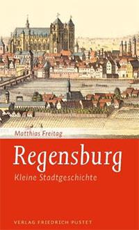 Buch »Regensburg. Kleine Stadtgeschichte«