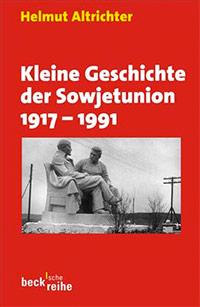 Buch »Kleine Geschichte der Sowjetunion 1917–1991«