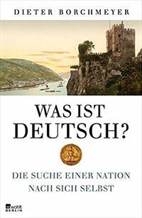 Buch »Was ist deutsch? Die Suche einer Nation nach sich selbst«