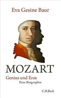 Buch »Mozart – Genius und Eros. Eine Biographie«