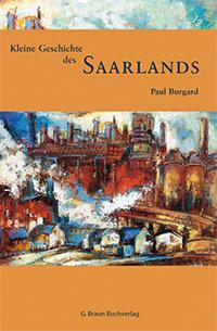 Buch »Kleine Geschichte des Saarlands«