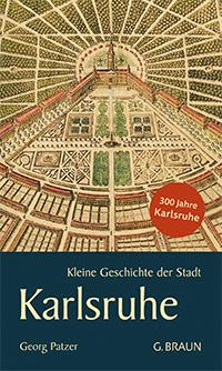 Buch »Kleine Geschichte der Stadt Karlsruhe«