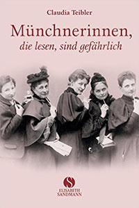 Buch »Münchnerinnen, die lesen, sind gefährlich«