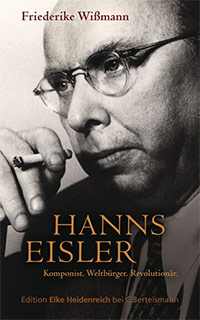 Buch »Hanns Eisler: Komponist. Weltbürger. Revolutionär.«