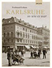 Buch »Karlsruhe so wie es war«