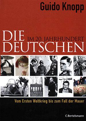 Buch »Die Deutschen im 20. Jahrhundert«
