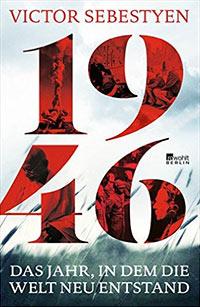 Buch »1946. Das Jahr, in dem die Welt neu entstand«