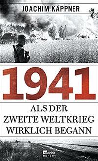 Buch »1941. Der Angriff auf die ganze Welt«