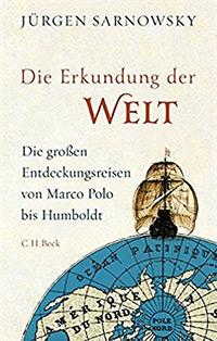 Buch »Entdecker: Auf den Spuren großer Forscher, Abenteurer und Pioniere«