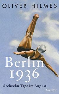 Buch »Berlin 1936. Sechzehn Tage im August«