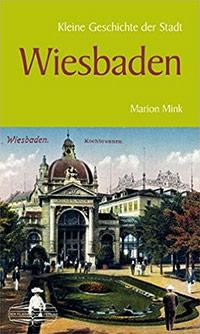 Buch »Kleine Geschichte der Stadt Wiesbaden«