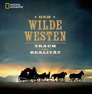 Buch »Der Wilde Westen: Traum und Realität«