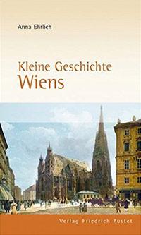 Buch »Kleine Geschichte Wiens«