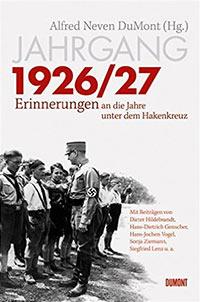 Buch »Jahrgang 1926/27: Erinnerungen an die Jahre unter dem Hakenkreuz«