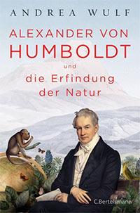 Buch »Alexander von Humboldt und die Erfindung der Natur«