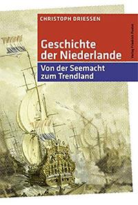 Buch »Geschichte der Niederlande: Von der Seemacht zum Trendland«