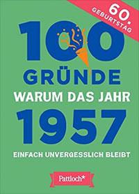 Buch »100 Gründe, warum das Jahr 1957 einfach unvergesslich bleibt«