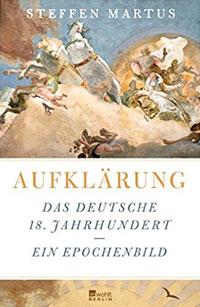 Buch »Aufklärung. Das deutsche 18. Jahrhundert«