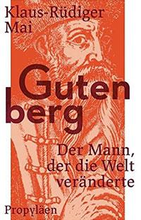 Buch »Gutenberg. Der Mann, der die Welt veränderte«