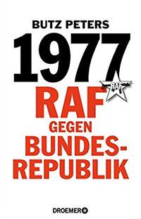 Buch »1977. RAF gegen Bundesrepublik«