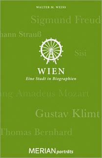 Buch »Wien. Eine Stadt in Biographien«